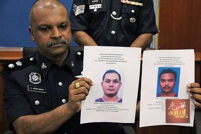 安峇拉甘呼吁民众提供情报,协助警方追踪2名在逃嫌犯。